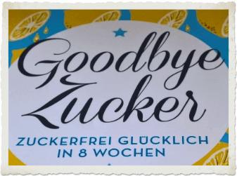 Beitragsbild Goodbye Zucker