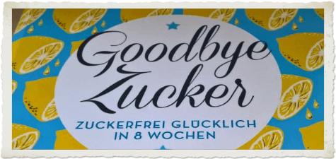 """Buchrezension """"Goodbye Zucker"""" Beitragsbild"""