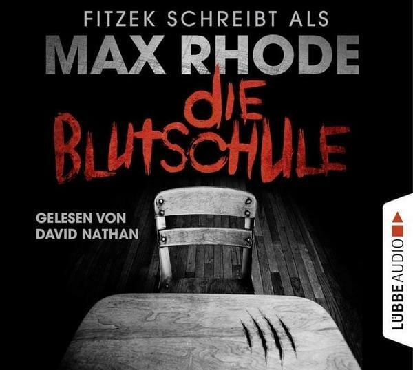 Max Rhode - Die Blutschule Cover