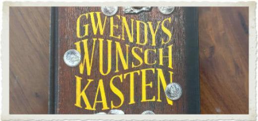 Beitragsbild Gwendys Wunschkasten klein