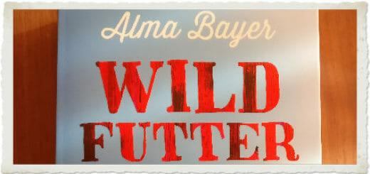 Beitragsbild Alma Bayer Wildfutter