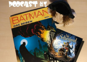 PiratenTalk Podcast #3: Batman und die Holy Schatzinsel