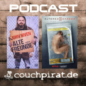 PiratenTalk Podcast 6: Alte Freunde und Altered Carbon