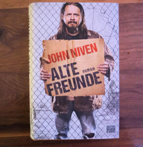 Rezension John Niven Alte Freunde - Cover
